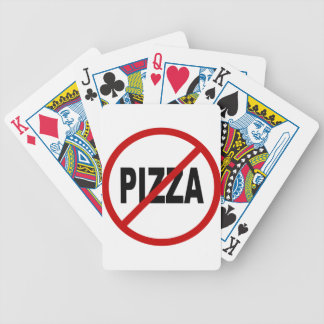 Hate Pizza /No Pizza Allowed Sign Statement Bicycle Playing Cards