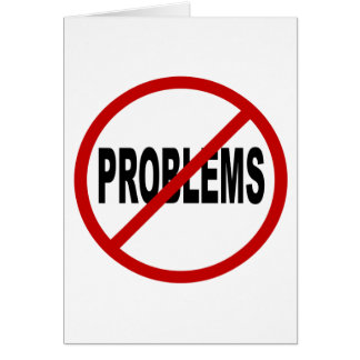 Hate Problems /No Problems Allowed Sign Statement Card