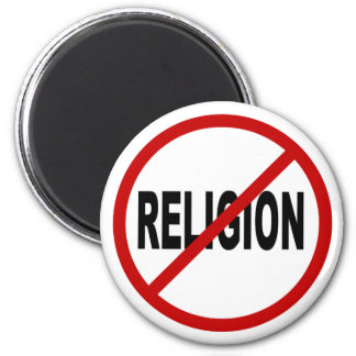 Hate Religion /No Religion Allowed Sign Statement Magnet