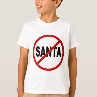Hate Santa/No Santa Allowed Sign Statement T-Shirt