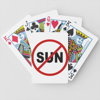 Hate Sun/No Sun Allowed Sign Statement Bicycle Playing Cards