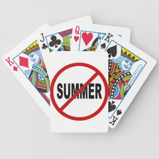 Hate Sunner/No Summer Allowed Sign Statement Bicycle Playing Cards