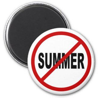 Hate Sunner/No Summer Allowed Sign Statement Magnet