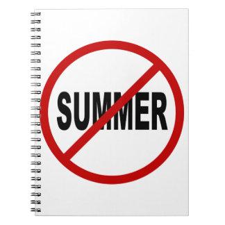 Hate Sunner/No Summer Allowed Sign Statement Spiral Notebook