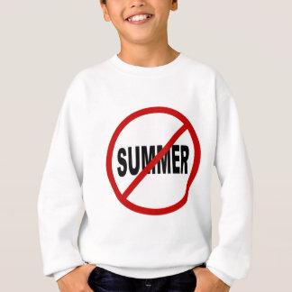 Hate Sunner/No Summer Allowed Sign Statement Sweatshirt