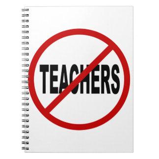 Hate Teachers/No Teachers Allowed Sign Statement Notebooks