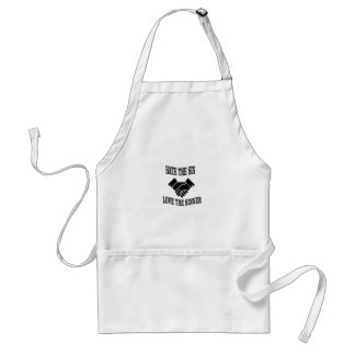 hate the sin love the sinner standard apron