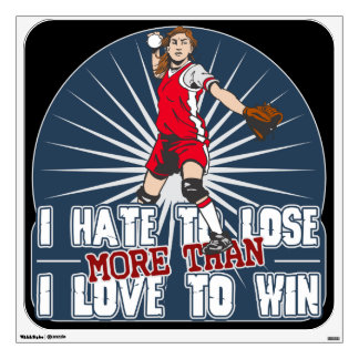 Hate to Lose Softball Wall Decal