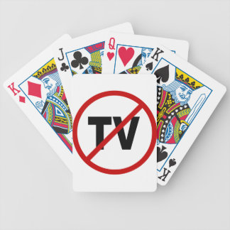 Hate TV /No TV Allowed Sign Statement Bicycle Playing Cards