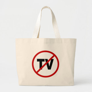 Hate TV /No TV Allowed Sign Statement Large Tote Bag