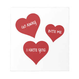 Hate Valentines Notepad
