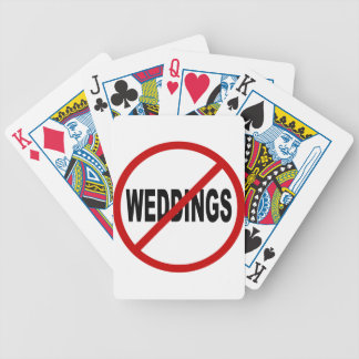 Hate Weddings/No Weddings Allowed Sign Statement Bicycle Playing Cards