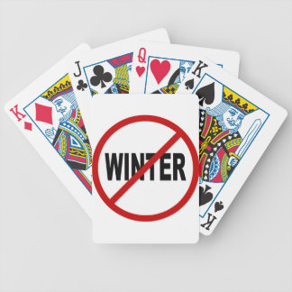 Hate Winter/No Winter Allowed Sign Statement Bicycle Playing Cards