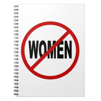 Hate Women/No Women Allowed Sign Statement Spiral Notebook