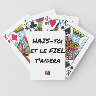 HATE YOURSELF AND GALL WILL HELP You - Word games Bicycle Playing Cards