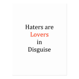 Haters are Lovers in Disguise Postcards