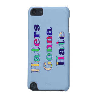Haters Gonna Hate iPod Touch (5th Generation) Case