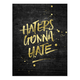 Haters Gonna Hate Gold Glitter Grunge Chalkboard Postcard