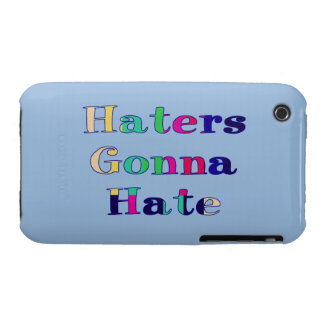 Haters Gonna Hate iPhone 3 Case-Mate Case