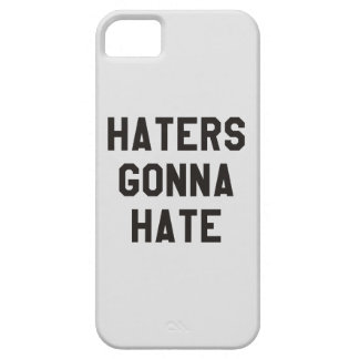 Haters gonna hate iPhone 5 case