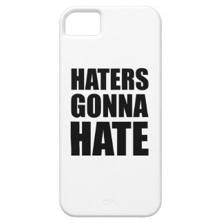 Haters Gonna Hate iPhone 5 Cover