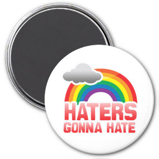 HATERS GONNA HATE MAGNETS