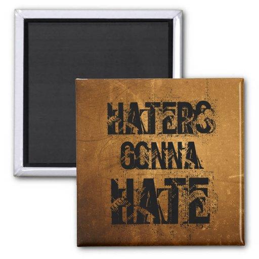Haters Gonna Hate Magnet Fridge Magnets