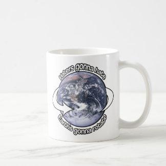 Haters gonna Hate Classic White Coffee Mug