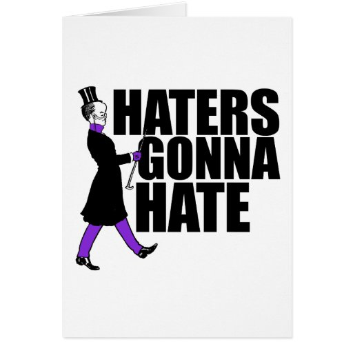 Haters Gonna Hate my purple pants Greeting Cards
