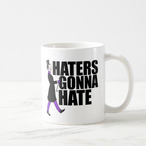 Haters Gonna Hate my purple pants Coffee Mugs
