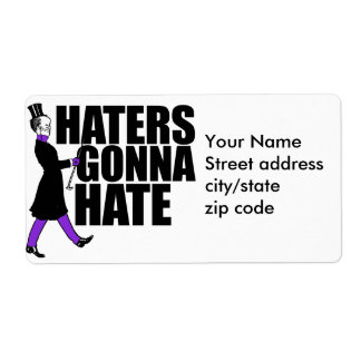 Haters Gonna Hate my purple pants Shipping Label