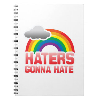 HATERS GONNA HATE NOTEBOOKS