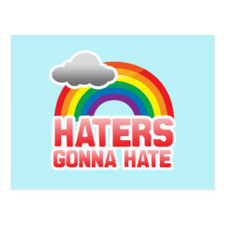 HATERS GONNA HATE -.png Post Card
