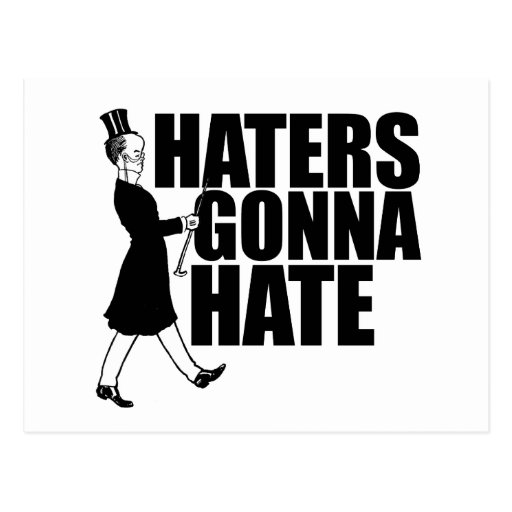 Haters gonna Hate Post Card