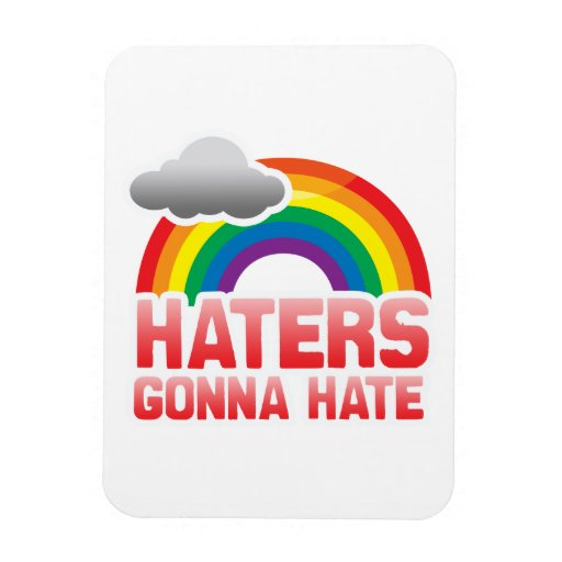 HATERS GONNA HATE VINYL MAGNET