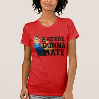 Haters Gonna Hate T-shirts