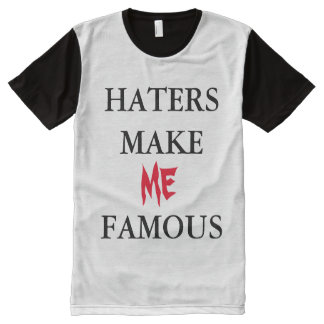 Haters make me jealous All-Over-Print T-Shirt
