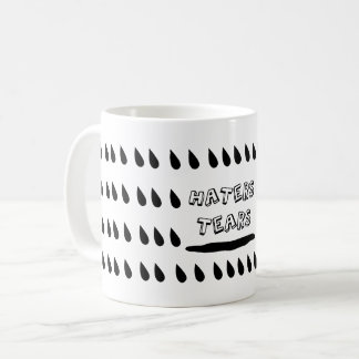 Haters Tears Coffee Mug