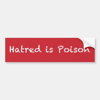 Hatred is Poison chalk-style bumpersticker Bumper Sticker