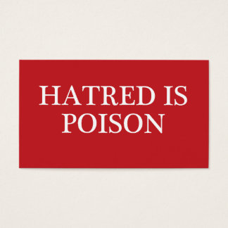 Hatred is Poison regular font business cards