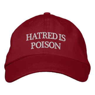 Hatred is Poison White-Letter Hat