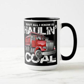 HAULIN' COAL MUG
