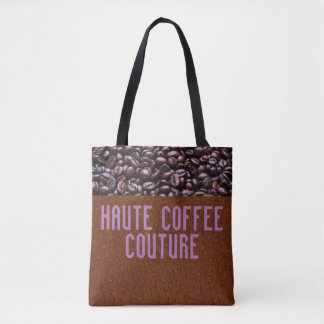 Haute Coffee Couture Tote Bag