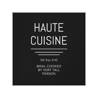 Haute Cuisine Funny French Chef Canvas Print