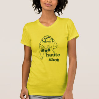 Haute Shot T-Shirt