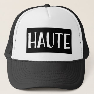 Haute Trucker Hat