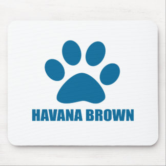 HAVANA BROWN CAT DESIGNS MOUSE PAD