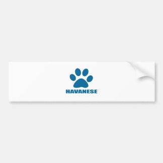 HAVANESE DOG DESIGNS BUMPER STICKER