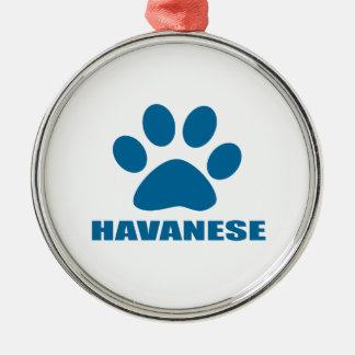 HAVANESE DOG DESIGNS METAL ORNAMENT