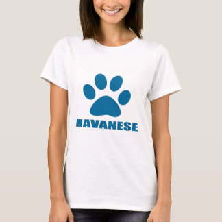 HAVANESE DOG DESIGNS T-Shirt